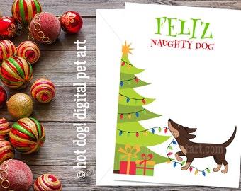 Cute Dachshund Christmas Card - Feliz Naughty Dog