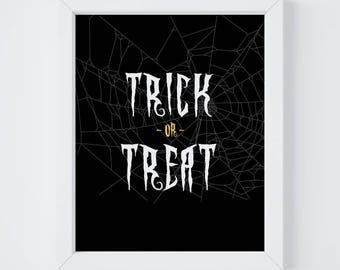 Trick or Treat, Halloween Print, Home Decor, Halloween Party Decor, Instant Download, 8x10 & 5x7 Digital Print