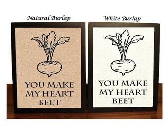 You Make My Heart Beet | Funny Kitchen Decor | Funny Kitchen Pun | Kitchen Decor | Funny Kitchen Burlap Print