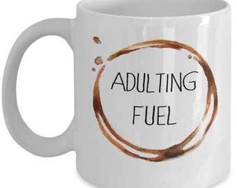 Funny Coffee Mug - Adulting Fuel