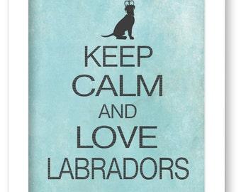 Labrador Retriever Art Print, Keep Calm and Love Labradors, Modern Dog Silhouette Print, Distressed