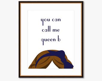 You Can Call Me Queen B -- Gossip Girl -- Home Decor Illustrated Print
