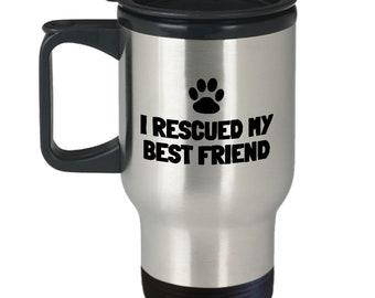 Animal Rescue Travel Mug - Animal Welfare - Pet Adoption Gift - I Rescued My Best Friend