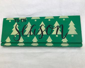 Tis the Season Reclaimed Wood Sign