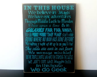 We Do Geek Sign. This Harry Potter, Star Wars, Lord of The Rings, and Hunger Games Sign is a Great Gift Idea For Any Movie Fan. Good Gifts!