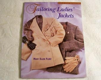 Tailoring Ladies' Jackets By Mary Ellen Flury
