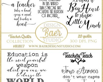 Inspirational Teacher Quotes, Printable Quotes, Teachers Digital Word Art, Back to School Quotes, Teacher Appreciation Word Art, #81817