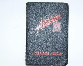 Allison Operators Manual for the V12 V-1710 Aircraft Engines