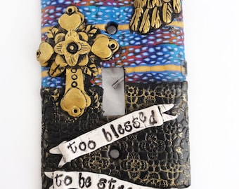 Too Blessed to be stressed Light switch plate by Marie Segal