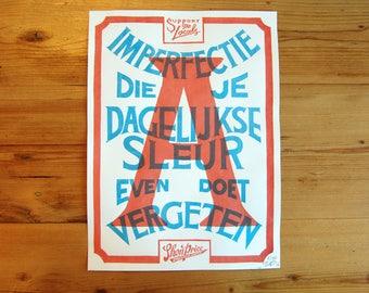 Hand Screen Printed Poster - Typography Dagelijkse Sleur