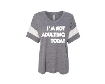Sleep shirt, need more sleep shirt, not adulting today, oversized shirt, funny shirt, night shirt, nightgown, can't adult, can't today