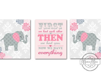 Floral Elephant Nursery Art - Set of Three Prints - Baby Girl Nursery Art - Pink and Gray Nursery Quote Fist we had...