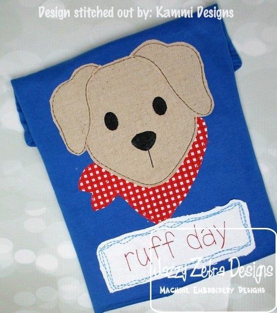 ruff day puppy shabby chic appliqué embroidery design - dog appliqué design - puppy appliqué design - saying appliqué design - pet rescue
