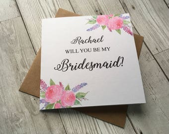 Beautiful Floral Personalised Will you be my Bridesmaid card