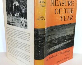 Rare 1950 Haig-Brown Measure of the Year Roderick L HC/DJ Book Fishing Vancouver Island BC British Columbia Nature Seasons Elk River Angling