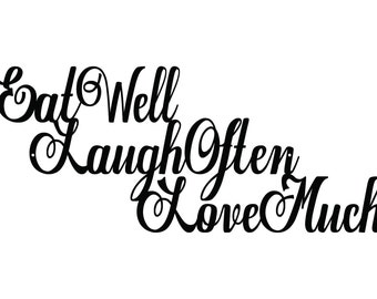 Eat Well, Laugh Often, Love Much Metal Sign - Black, 24x10, Outdoor Sign, Metal Sign, Metal Wall Art, Kitchen Decor