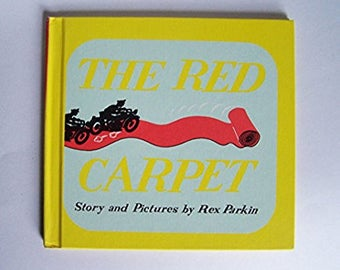 The Red Carpet by Rex Parkin - Children's Book - Humor - Stories That Rhyme