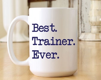 Best Trainer Ever Large Jumbo 15 oz Coffee Mug - Print Color & Font Choices Available - Great Fitness Trainer Personal Trainer Gift (OHC47)