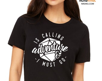 Adventure is Calling & I Must Go Tshirt, D20 Dungeons and Dragons Shirt, Pathfinder Tee, RPG Gift for Him, Dice Gift for Her, Personalized