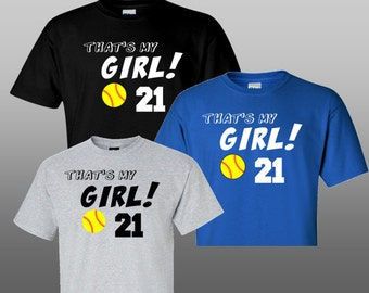 Softball Dad or Mom shirt - That's My Girl in Black, Royal Blue or Heather Gray with a Yellow Softball & Red Stitches and Players Number