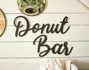 Donut Bar Wall Sign Donut Table Sign Donut Display Wedding