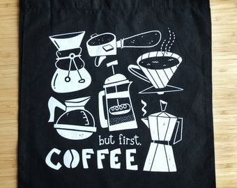 But First, Coffee. Tote Bag - Black