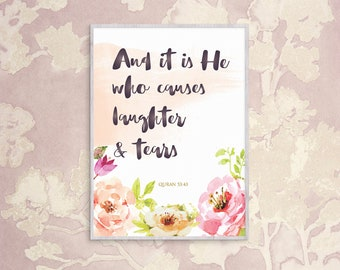 Islamic Wall Art — 'And it is He who causes laughter & tears' illustration 8.5x11 INSTANT PRINT DOWNLOAD