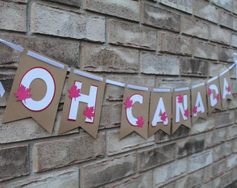 Canada Day Banner - Oh Canada - Maple Leaf - Canada 150 - Red and White - Canada - Canada Day Decorations