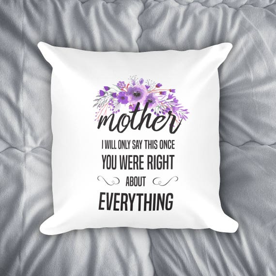 Mom Was Right Throw Pillow byPaperSonata