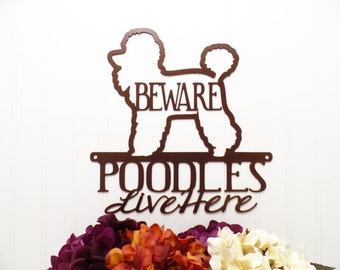 Poodles Live Here Metal Sign - Copper, 12x12, Poodle, Metal Wall Art, Dog Sign, Outdoor Sign, Wall Decor, Signs