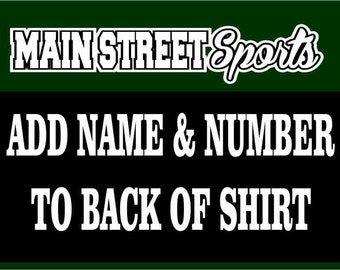 ADD ON CHARGE: Name and Number to Back of Any Shirt, Sweatshirt, or Hoodie