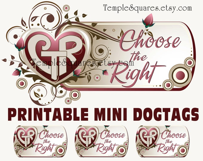 Printable CTR mini Dogtags Primary 2017 Choose The Right Theme Girl necklace birthday gifts YW Relief Society Christmas Crafts