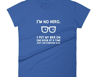 Tina's My Hero short sleeve t-shirt
