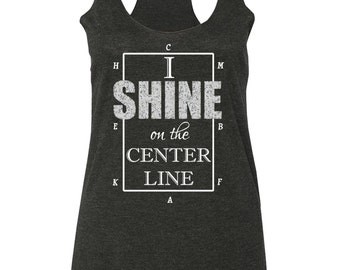 I Shine on the Center Line Dressage Tank Top - Horse Shirt - Equestrian Clothing - Riding Clothes - Racerback Lightweight Tank