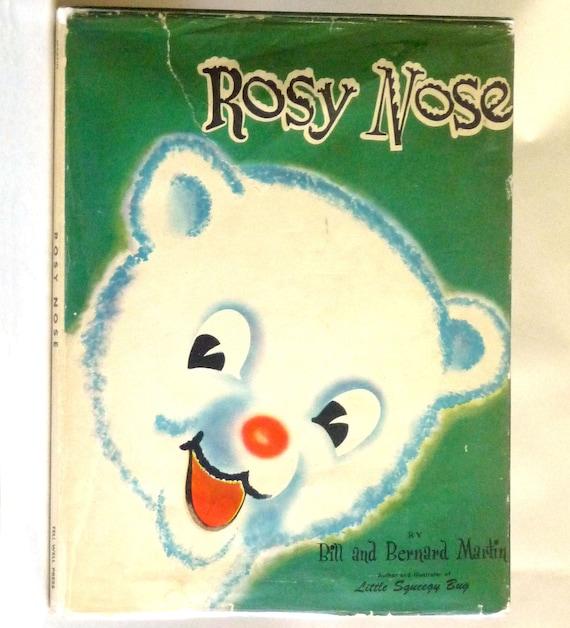 Rosy Nose 1946 by Bill & Bernard Martin - Hardcover HC w/ Dust Jacket DJ - Polar Bear Arctic Story - Vintage Children Juvenile