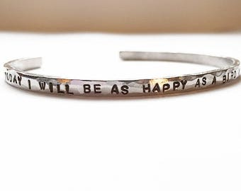 Happy as a Bird with a French Fry - Rustic Hand Stamped Cuff Bracelet Silver, Aluminum
