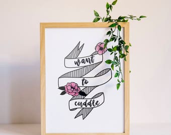 Want To Cuddle Downloadable Print