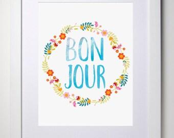 Wall Art Print (Bonjour A4 Unframed Digital Print)