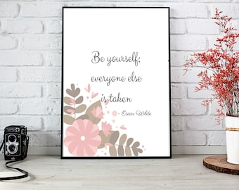 Oscar Wilde Quote | digital print x2 |  Be yourself everyone else is taken | calligraphy | quote prints | design | home decor | bedroom wall