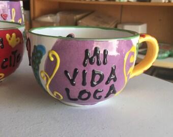MI VIDA LOCA Mug - Fired Ceramics
