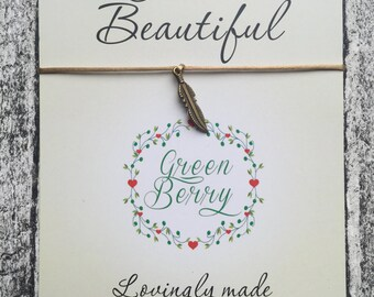 "Bronze feather charm String Bracelet on ""Hello Beautiful"" quote card madebygreenberry wish bracelet"