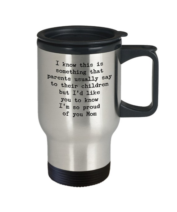 Heartfelt mug i'm so proud of you mom stainless travel mug birthday coffee cup for mother