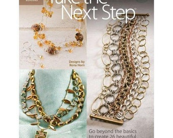 Take the Next Step How-To Jewelry Book by Rona Horn signed copy