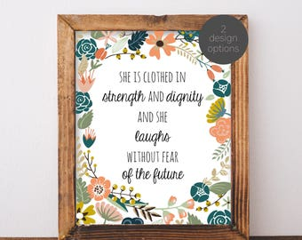 Digital Download She is Clothed in Strength and Dignity Printable 5x7 and 8x10