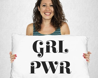 GRL PWR Pillow Case - Girl Power Black and White for Woman - Girl