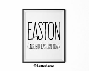 Easton Baby Shower Gift - Printable Name Meaning Art - Nursery Art - Digital Print - Nursery Decor - Instant Download Wall Decor