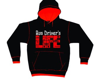 Bus Driver Life Hoodie- Bus Driver Hooded Sweatshirt- Bus Driver Gift