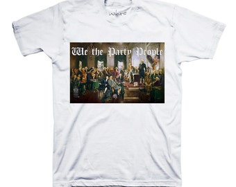 We The Party People T-Shirt
