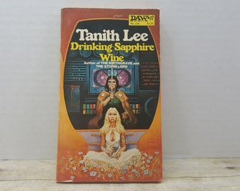 Drinking Sapphire Wine, 1977 first printing, Tanitha Lee, vintage sci fi, science fiction
