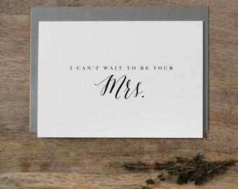 Ich kann nicht warten, um Ihre Frau zu sein, ich kann nicht warten, zu heiraten, Hochzeitskarte, Hochzeitskarten, um meine zukünftigen Ehemann, K7, Bräutigam, Hochzeit Tageskarte